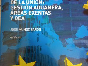 El Código Aduanero de la Unión 2020